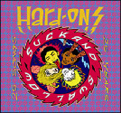 Hard-Ons - Suck and Swallow