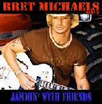 BUY - BRET MICHAELS : Jammin' With Friends