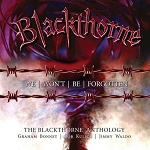 BLACKTHORNE : We Won't Be Forgotten: The Blackthorne Anthology, 3CD Remastered Boxset Edition