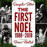 DOUGLAS BLAIR featuring Bruce Kulick - The First Noel 1988 to 2018 (single 2018)