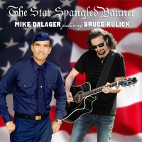 MIKE DALAGER - The Star Spangled Banner (feat. Bruce Kulick)