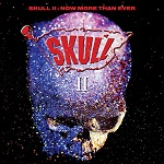 Skull II (Now More Than Ever) (2CD Expanded Edition 2018)