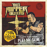 TIM 'RIPPER' OWENS - Play My Game