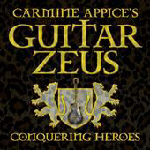 CARMINE APPICE'S GUITAR ZEUS - Conquering Heroes
