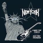 NEW YORK - Carry The Torch / Electric Thunder (2018 CD)