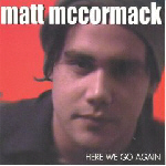 Matt McCormack - Here We Go Again