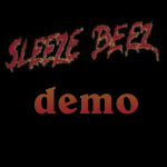 Sleeze Beez demo recording