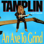 BUY > TAMPLIN AND FRIENDS An Axe To Grind