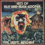 The Hits of KISS & Alice Cooper as Performed by THE MUSIC MACHINE