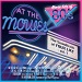 AT THE MOVIES : Movie Hits Of The 80's - The Soundtrack Of Your Life Vol. 1 (2020)