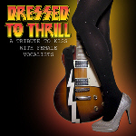 Dressed To Thrill - A Tribute to KISS with Female Vocalists(2014)